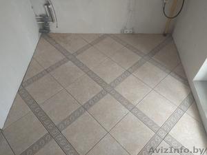 Комплексный ремонт квартир (укладка плитки) Слуцк, Солигорск - Изображение #7, Объявление #1446242